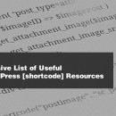 Massive List Of Useful WordPress Shortcodes Resources